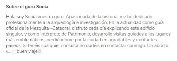 Descripción del perfil de Sonia, guía en la preciosa ciudad de Córdoba, en Andalucía.